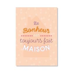 carte postale - le bonheur est toujours fait maison