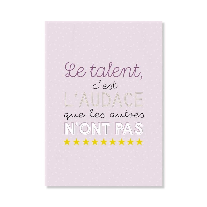 Carte postale - Le talent c'est l'audace