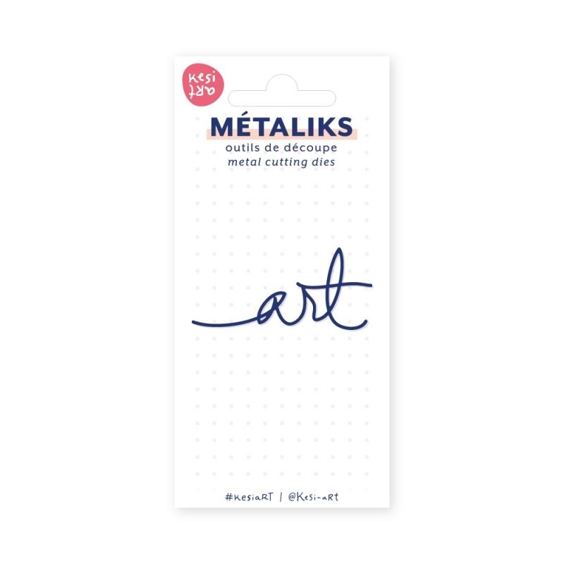 Dies métaliks - Art
