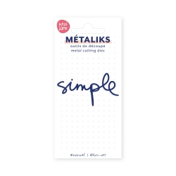 Dies métaliks - Simple