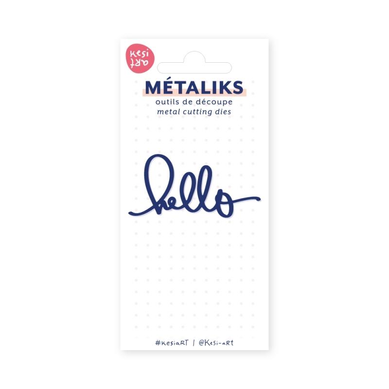 Dies métaliks - Hello