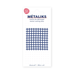 Dies métaliks - Quadrillage