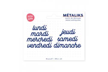 Dies métaliks - Semaine