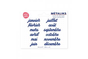 Dies métaliks - Mois