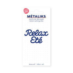 Dies métaliks - Relax
