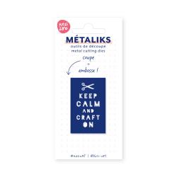 Dies métaliks - Keep calm