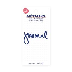 Dies métaliks - Journal